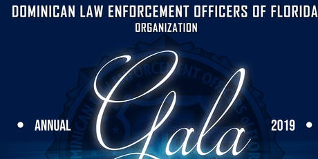 Dominican Law Enforcement Officers of Florida Gala tickets