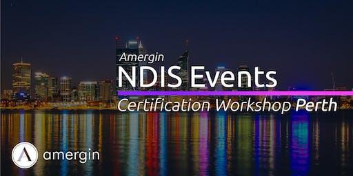 Amergin NDIS Certification 2-Day Workshop (Perth) - 2020