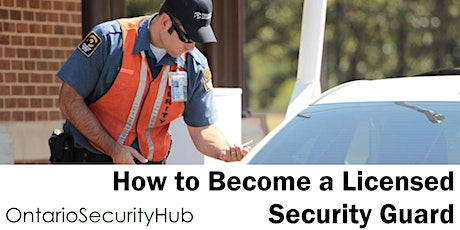 How to Become a Licensed Security Guard in Sault Ste. Marie Online Webinar tickets