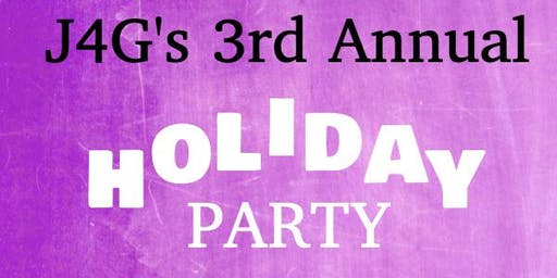 J4G's 3rd Annual Holiday Party