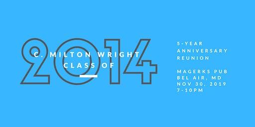 C. Milton Wright High School Class of 2014 5-Year Reunion