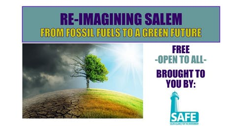 Re-Imagining Salem: From Fossil Fuels to a Green Future