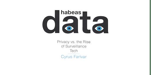 Habeas Data – Book talk by Cyrus Farivar