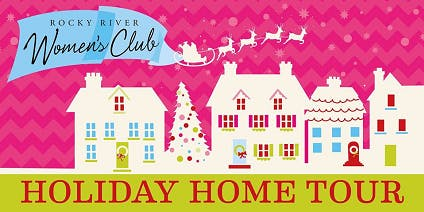2019 Rocky River Women's Club Holiday Home Tour