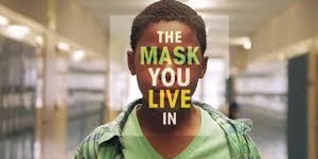 The Mask You Live In: Film Screening tickets