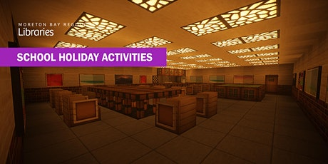 Build a Library in Minecraft (6-17 years) - Caboolture Library tickets