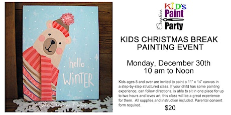 Kids Christmas Break Painting Event-- Monday, Dec. 30th  10 am tickets