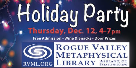 Holiday Party and Open House at Rogue Valley Metaphysical Library tickets