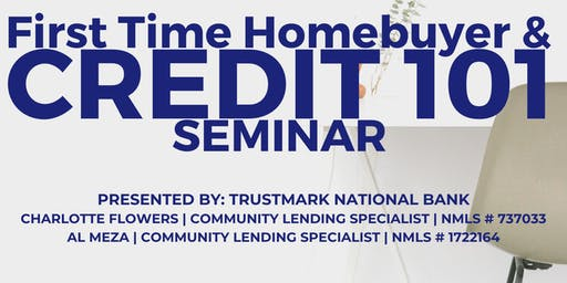 First Time Hombuyer & Credit 101 Seminar