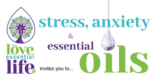 Stress/Anxiety and Essential Oils Workshop