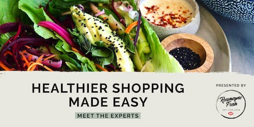 Healthier Shopping Made Easy - Meet the Experts
