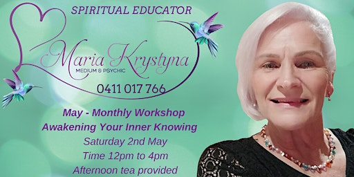 May Monthly Workshop - Awakening Your Inner Knowing