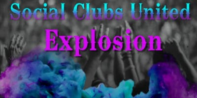 Social Clubs United Explosion