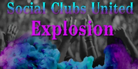 Social Clubs United Explosion tickets