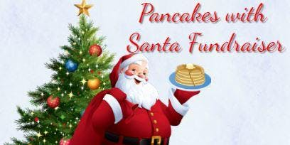 Pancakes with Santa Fundraiser