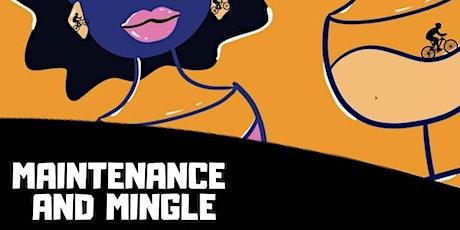 Maintenance & Mingle (February) tickets