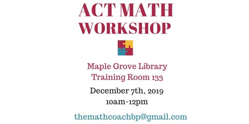 ACT Math Workshop