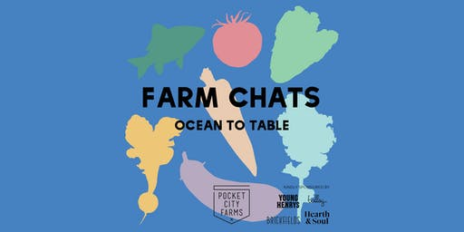 FARM CHATS // OCEAN TO TABLE