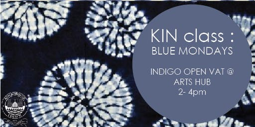 Blue Mondays- Indigo Open Vat