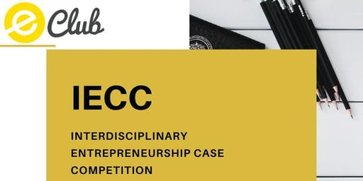 Interdisciplinary Entrepreneurship Case Competition