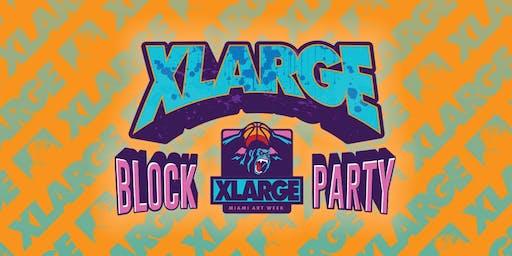 XLARGE BLOCK PARTY 2019