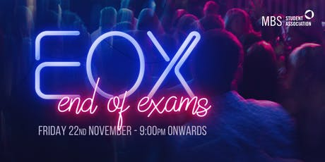 MBSSA: End of Exams Party! tickets