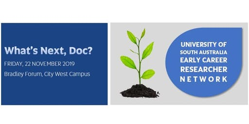 What's next, Doc? UniSA Early Career Researcher Network event