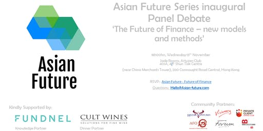 Asian Future - Future of Finance Panel Debate