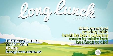 BoxGrove Long Lunch tickets