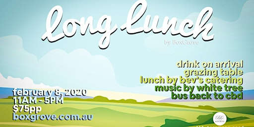 BoxGrove Long Lunch