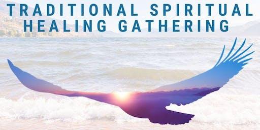 Traditional Spiritual Healing Gathering