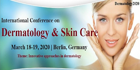International Conference on Dermatology and Skin Care tickets