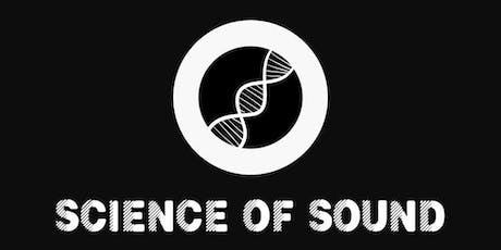 Science of Sound tickets