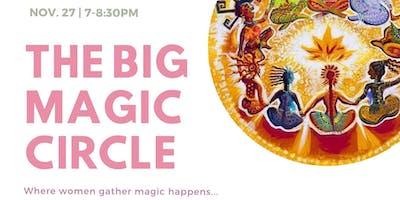 The Big Magic Women's Circle