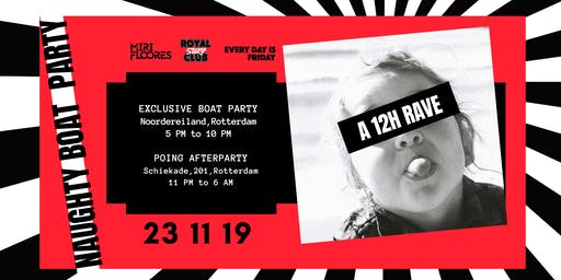 Naughty Boat Party (12 hour rave)