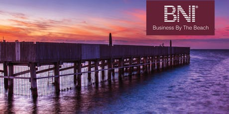 BNI - Business By The Beach Networking Event  tickets