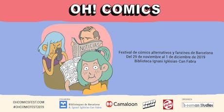 Oh! comics fest 2019 entradas