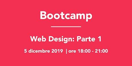 Bootcamp: Web Design Parte 1 biglietti