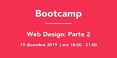 Bootcamp: Web Design Parte 2 biglietti