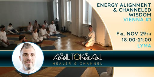 Vienna #1 – Private Group Energy Alignment & Channeled Wisdom with Asil Toksal