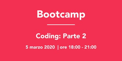 Bootcamp: Coding Parte 2