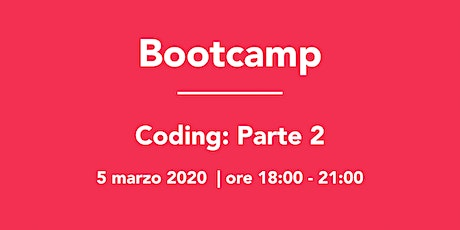 Bootcamp: Coding Parte 2 tickets