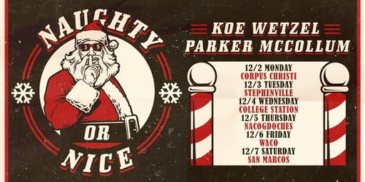 Koe Wetzel + Parker McCollum: Naughty or Nice Tour