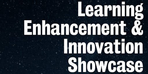 Learning Enhancement & Innovation Showcase Session 3