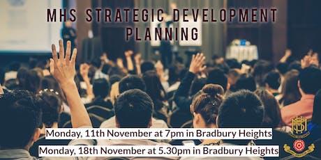 MHS Strategic Development Planning tickets