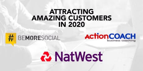Attracting Amazing Customers in 2020 tickets