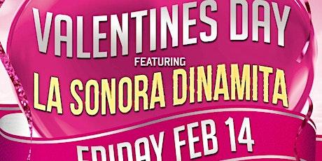 Valentines Day with La Sonora Dinamita full band from Colombia. Dia de los Enamorados tickets