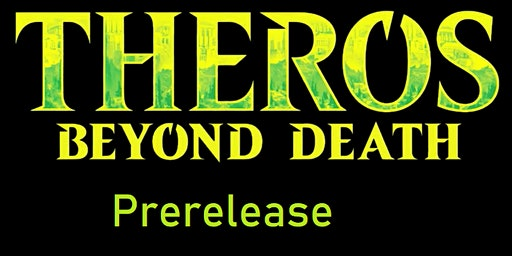 Magic the Gathering - Prerelease Theros Beyond Death