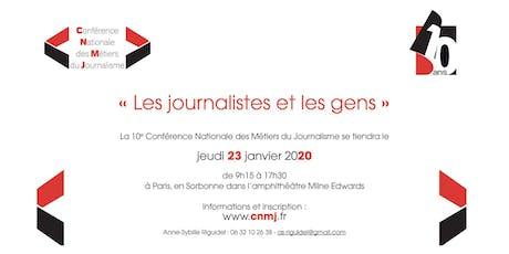 « Les journalistes et les gens » : l'édition 2020 de la CNMJ tickets