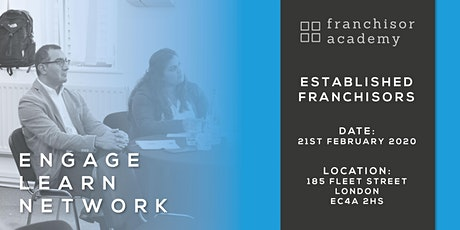 Established Franchisor Academy Workshop - 21st February 2020 tickets